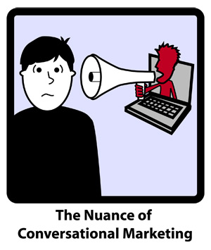The Nuance of Conversational Marketing