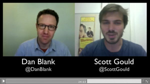 Dan Blank interviews Scott Gould